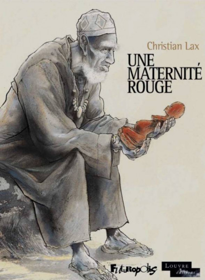 Une maternité rouge - Cover - Christian Lax, Editions Futuropolis test